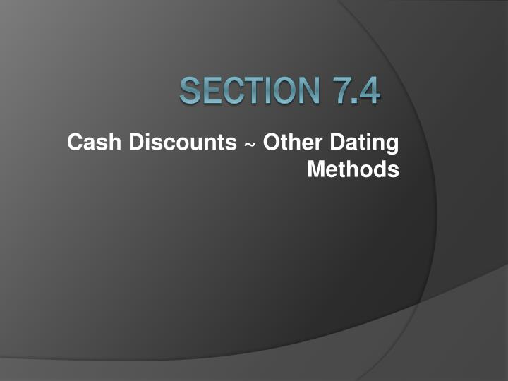 Cash discounts other dating methods