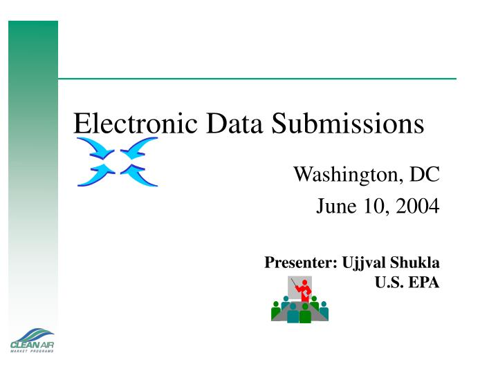 Electronic data submissions