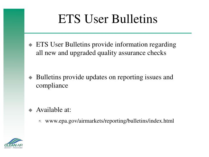 ETS User Bulletins