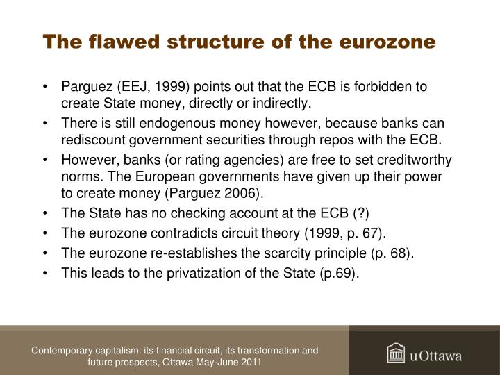 The flawed structure of the eurozone