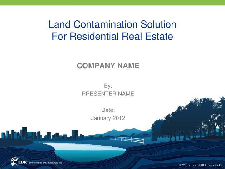 land contamination solution for residential real estate