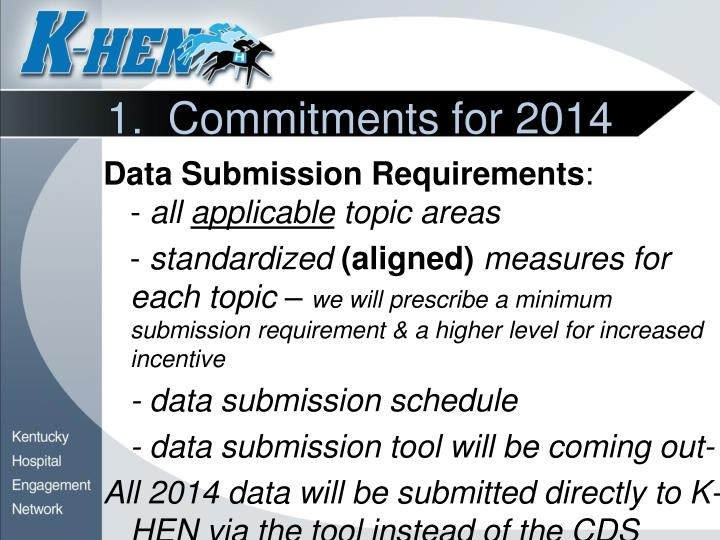 1.  Commitments for 2014