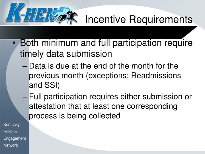 Incentive Requirements