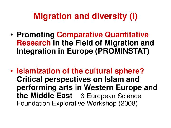 Migration and diversity (I)