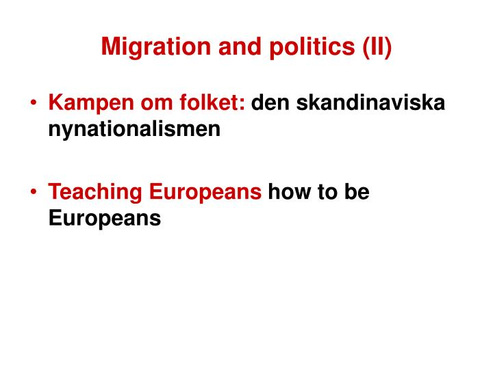 Migration and politics (II)