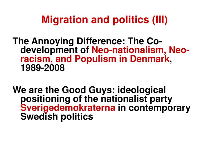 Migration and politics (III)