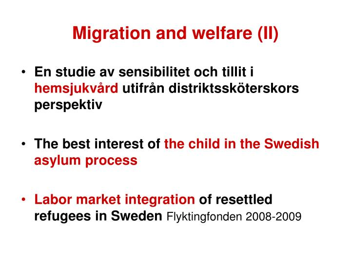 Migration and welfare (II)