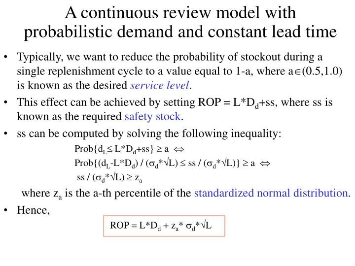A continuous review model with