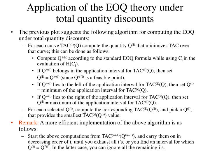 Application of the EOQ theory under total quantity discounts