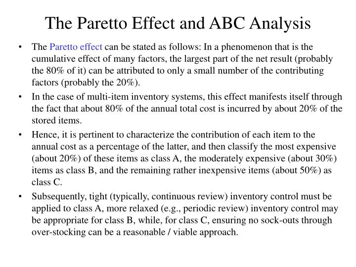 The Paretto Effect and ABC Analysis