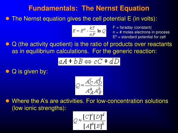 Fundamentals:  The Nernst Equation