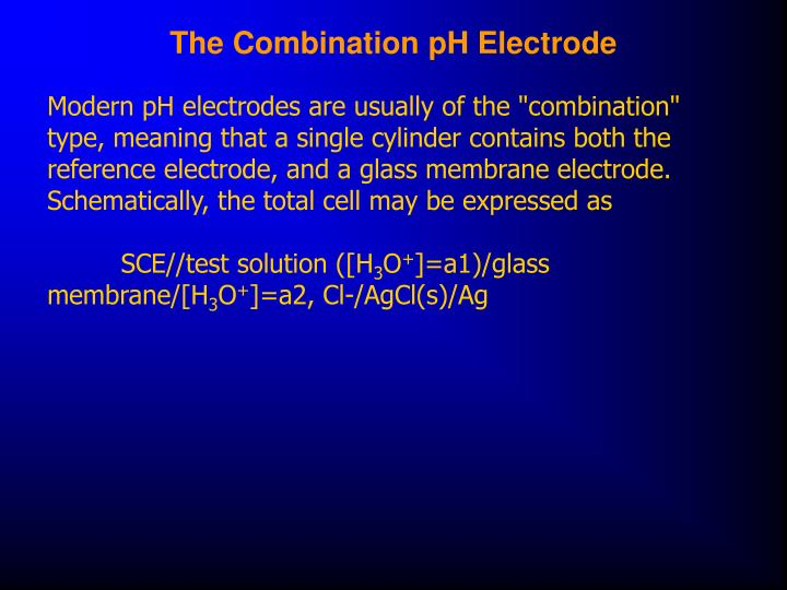 The Combination pH Electrode