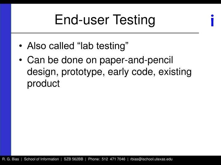 End-user Testing