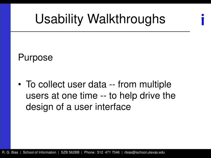 Usability Walkthroughs