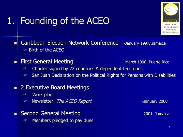 1.  Founding of the ACEO