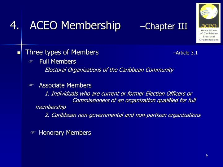 4.   ACEO Membership