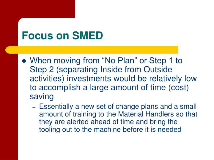 Focus on SMED