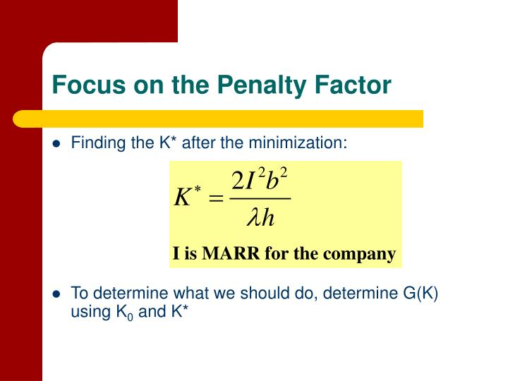 Focus on the Penalty Factor
