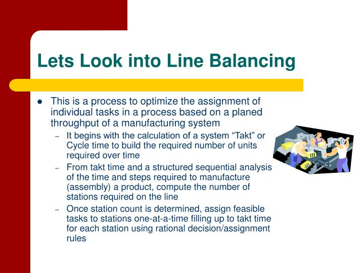 Lets Look into Line Balancing