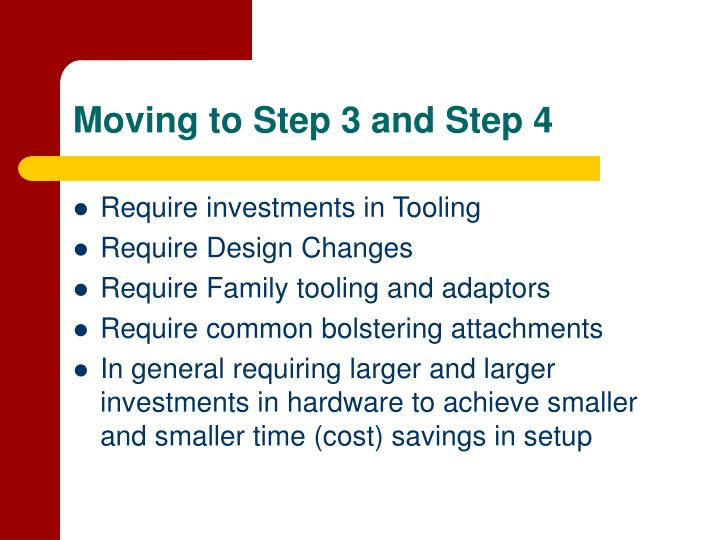 Moving to Step 3 and Step 4