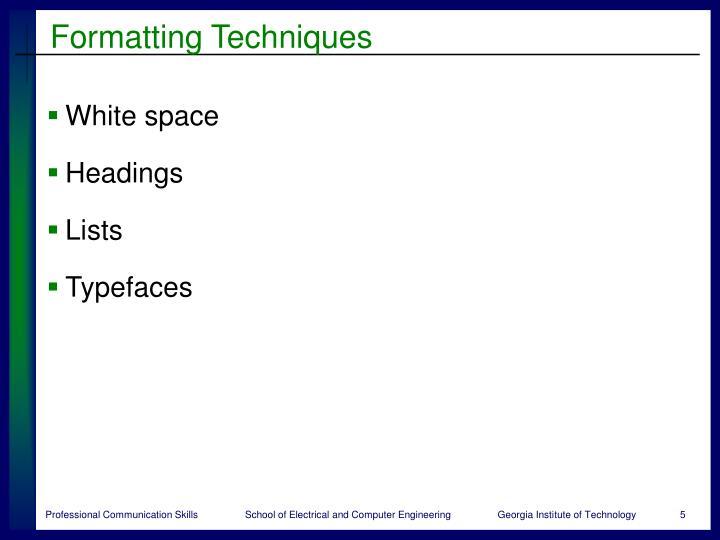 Formatting Techniques