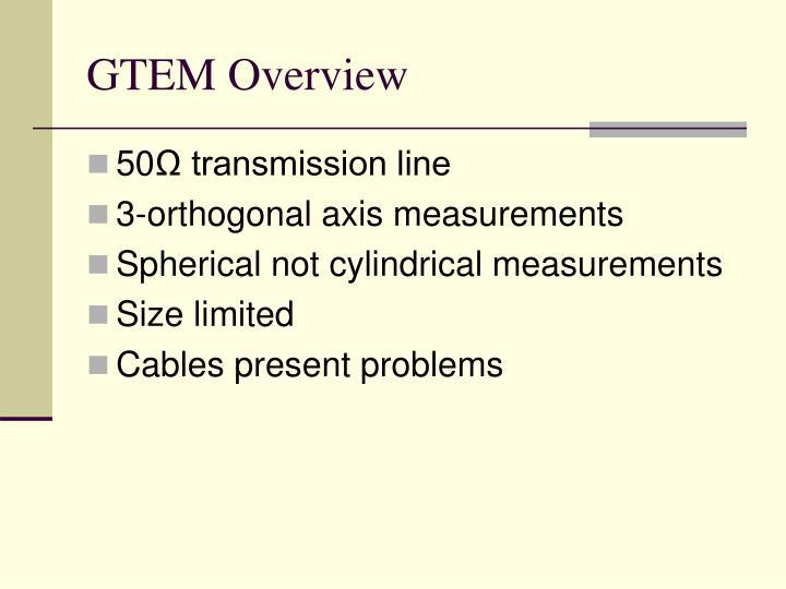 GTEM Overview