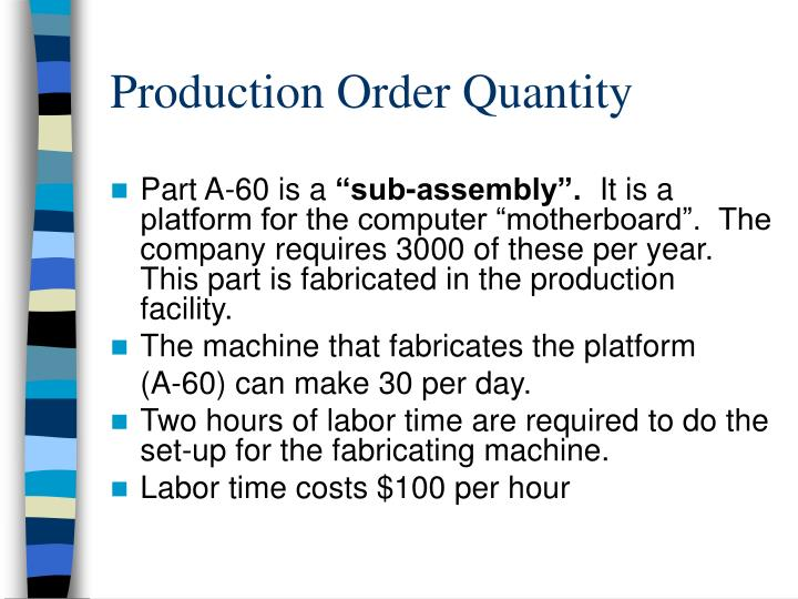 Production Order Quantity