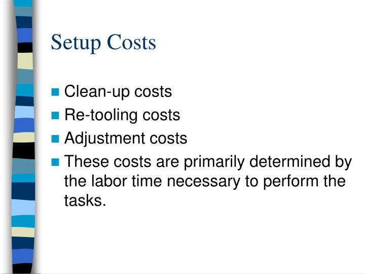 Setup Costs