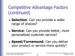 competitive advantage factors continued