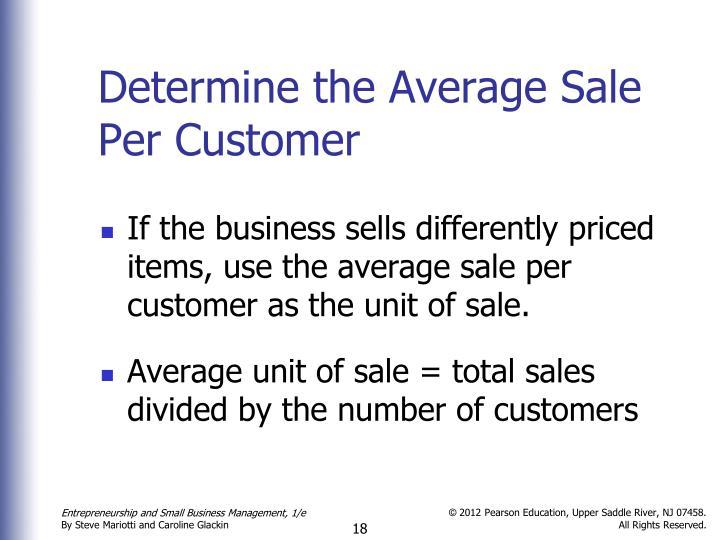 Determine the Average Sale Per Customer