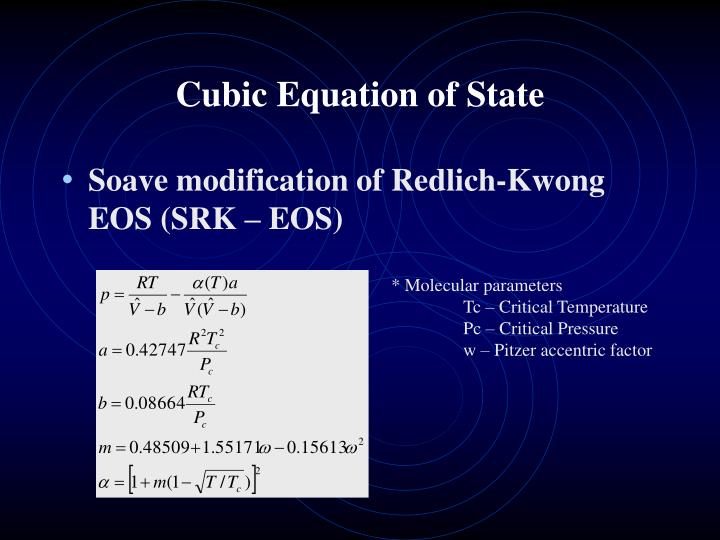 Cubic Equation of State