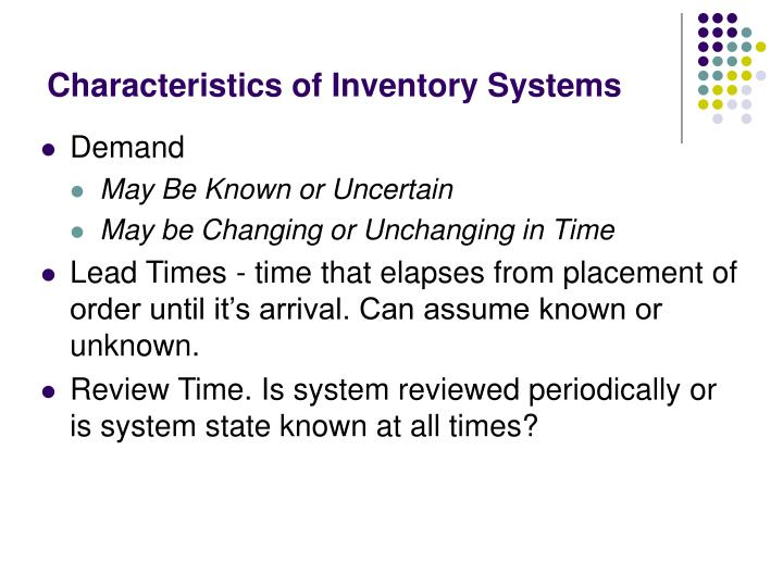 Characteristics of inventory systems