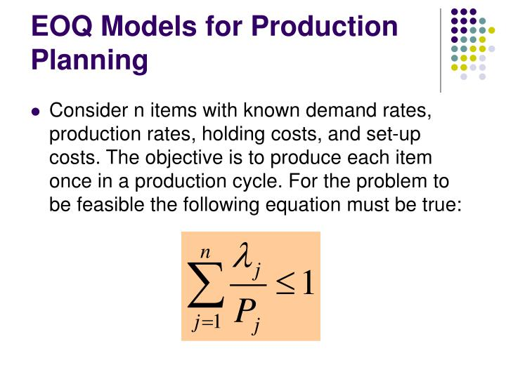 EOQ Models for Production Planning