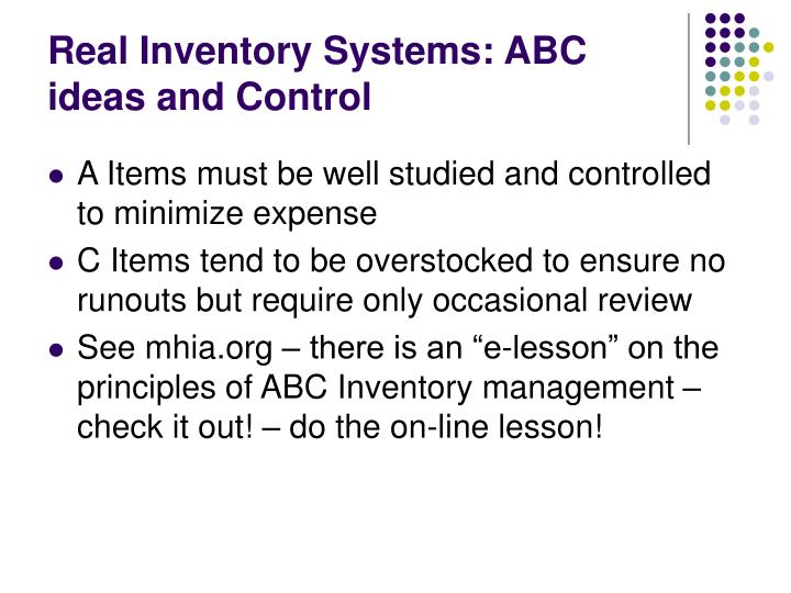 Real Inventory Systems: ABC ideas and Control