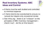real inventory systems abc ideas and control