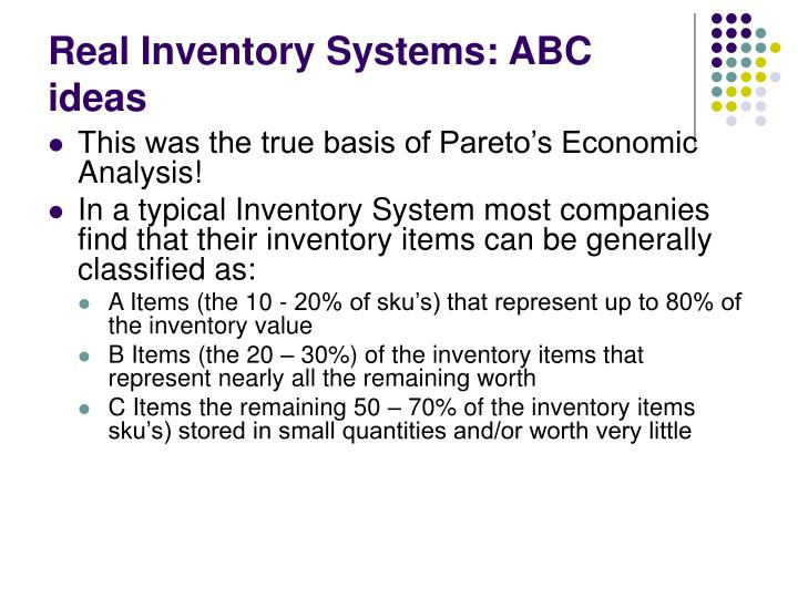 Real Inventory Systems: ABC ideas
