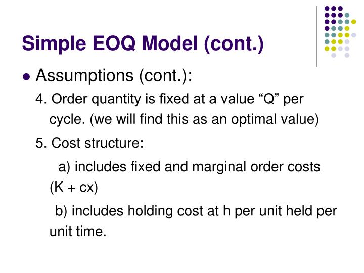 Simple EOQ Model (cont.)