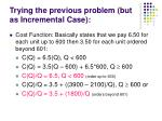 trying the previous problem but as incremental case