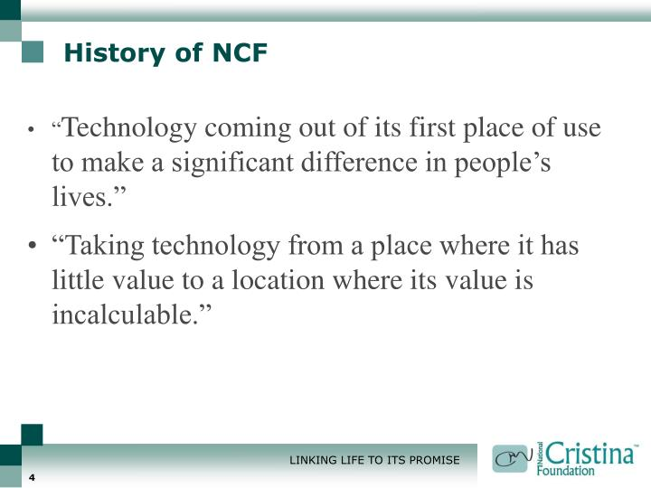 History of NCF