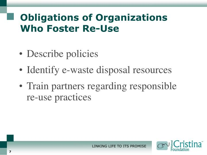 Obligations of Organizations Who Foster Re-Use