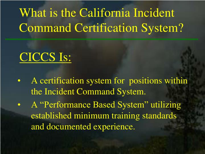 What is the California Incident Command Certification System?