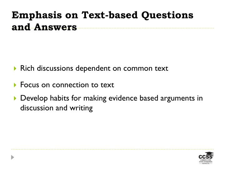 Emphasis on Text-based Questions