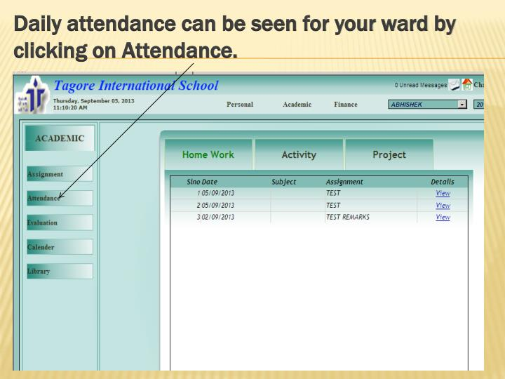 Daily attendance can be seen for your ward by clicking on Attendance.