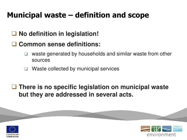 Municipal waste – definition and scope