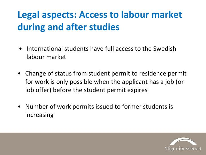 Legal aspects: Access to labour market during and after studies