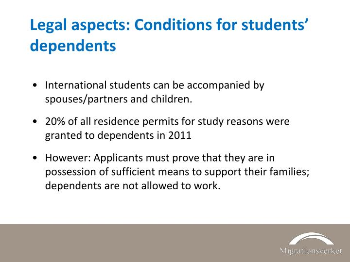 Legal aspects: Conditions for students' dependents