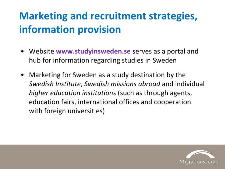 Marketing and recruitment strategies, information provision