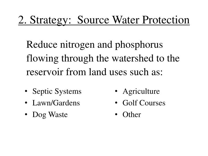 2. Strategy:  Source Water Protection