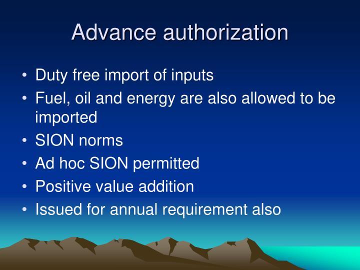 Advance authorization