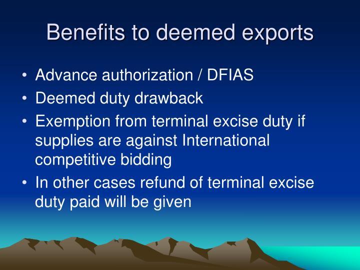 Benefits to deemed exports